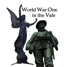 https://ww1inthevale.wordpress.com/ - World War One in the Vale website